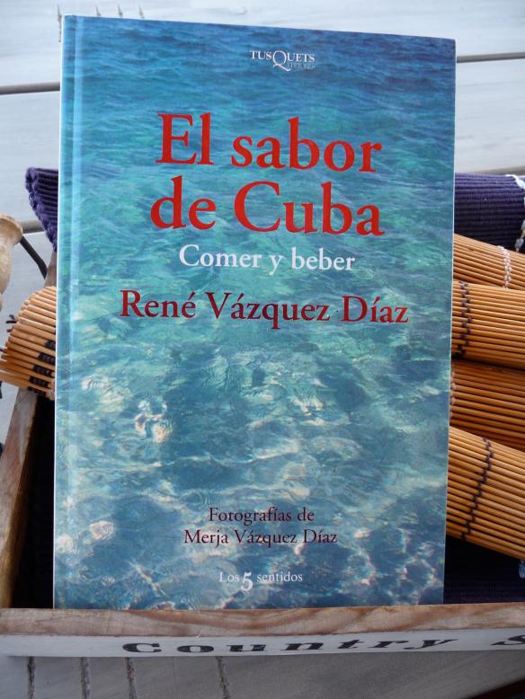 El sabor de Cuba, de René Vázquez Díaz